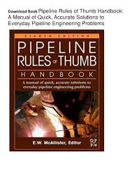 download pipeline rules of thumb handbook a manual of quick accur u2026