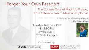 Ottoman Studies by Forget Your Own Passport The Curious Case Of Mauricio Fresco
