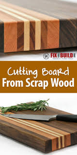 Cutting Board With Trays by Make A Cutting Board From Scrap Wood Cuttings