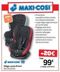 promo siege auto carrefour promotion siège auto priori maxi cosi siège voiture