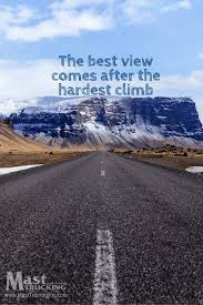 the best view comes after the hardest climb quote