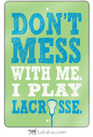 113 best lacrosse images on lacrosse quotes field