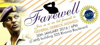 bid farewell join us as we bid farewell to general derrick mgwedi the 1873