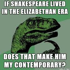 Shakespeare Meme - much ado about shakespeare meme on imgur