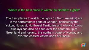 best place to watch the northern lights in canada where is the best place to watch the northern lights youtube
