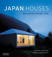 japan houses book by marcia iwatate geeta mehta nacasa