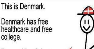 Denmark Meme - another liberal meme promoting socialism ripped to shreds