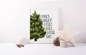 little full lotta sap printable christmas vacation quote