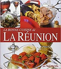 cuisine reunion amazon in buy la bonne cuisine de la reunion book at low