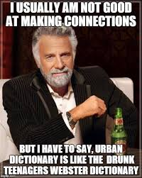 Memes Urban Dictionary - the most interesting man in the world meme imgflip