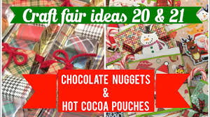 final craft fair ideas 20 u0026 21 chocolate nugget packs u0026