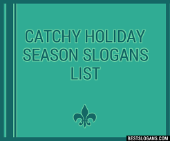 30 catchy season slogans list taglines phrases names 2018