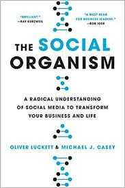amazon si e social the social organism a radical understanding of social media to