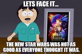 Southpark Meme - image tagged in star wars south park randy marsh meme imgflip