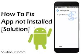 how to install an apk file on my android phone how to install some apk files which shows app not installed when