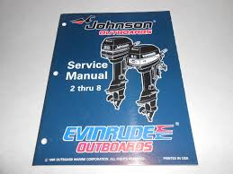 1996 2 hp 6 hp 8 hp genuine johnson evinrude outboard repair