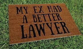 Welcome Doormats My Ex Had A Better Lawyer Custom Handpainted Funny Welcome Doormat