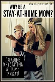 Stay At Home Mom Meme - why be a stay at home mom today s the best day