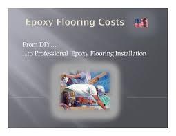 Estimating Flooring Costs by Best 25 Epoxy Flooring Cost Ideas On Epoxy Garage