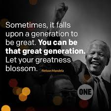 nelson mandela biography quick facts sometimes it falls upon a generation to be great you can be that