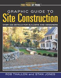 graphic guide to site construction over 325 details for builders