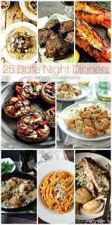 easy elegant dinner menus best 25 date night meals ideas on pinterest date night dinners