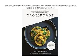ebook cuisine crossroads extraordinary recipes from the restaurant that i