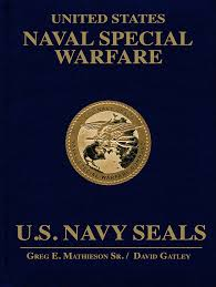 united states naval special warfare u s navy seals greg e