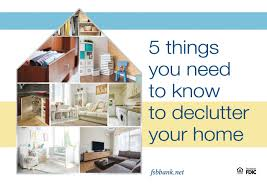 5 things you need to know to declutter your home first savings bank