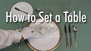 learn how to set a formal dinner table youtube