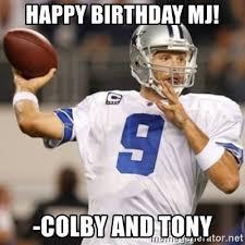 Dallas Cowboys Meme Generator - tony romo happy birthday 2014 offseason workouts begin tony romo