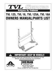 thieman tvl 125 u0026 16 series liftgates by the liftgate parts co