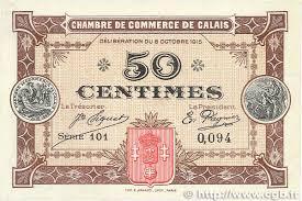 chambre de commerce de calais 50 centimes regionalism and miscellaneous calais 1915 jp