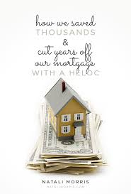 What Does Heloc Stand For by How To Save Thousands On Interest With A Heloc Natali Morris