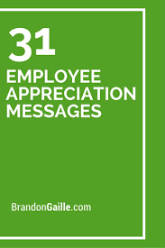 33 employee appreciation messages appreciation message employee