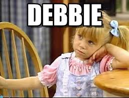 Debbie Meme - debbie lyin meme on memegen