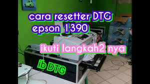 reset epson 1390 printer cara resetter dtg epson sylus photo 1390 youtube
