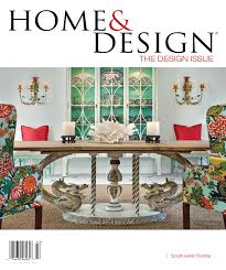 Miami Home Design Magazine by Home U0026 Design Magazine Design Issue 2014 Southwest Florida