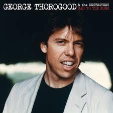 Bad Girls Lyrics George Thorogood And The Destroyers Boogie People Lyrics And