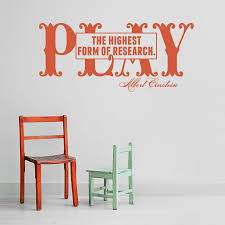 play the highest form of research wall decal