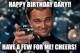 Gary Meme - leonardo dicaprio cheers meme imgflip