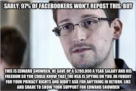 Snowden Meme - repost edward snowden know your meme