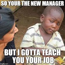Meme Manager - third world skeptical kid meme imgflip