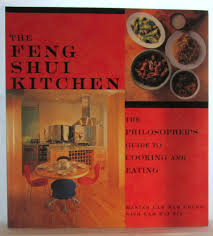 Feng Shui Kitchen by Feng Shui Kitchen The Philosopher U0027s Guide Ot Cooking And Eating