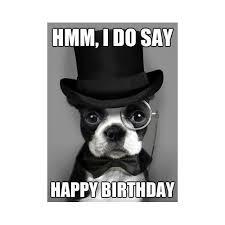 Happy Birthday Meme Dog - 150 happy birthday memes dank memes only