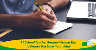 10 teacher resume writing tips to ensure you shows your value