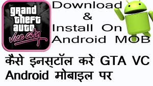 gta vice city free for android how to install gta vice city free for any android