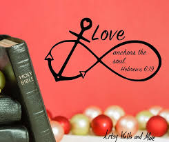 Love Anchors The Soul Print - anchor infinity symbol love anchors the soul hebrews 6 19