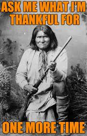 Native American Memes - triggered native american on thanksgiving imgflip
