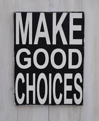 custom wood sign make good choices home decor wall art